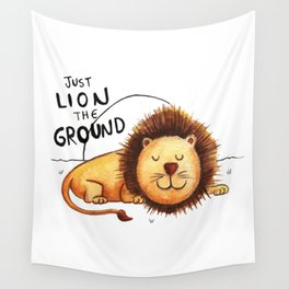 Just Lion the ground Wall Tapestry