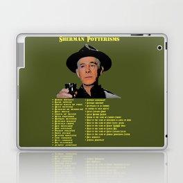 Sherman Potterisms Laptop & iPad Skin