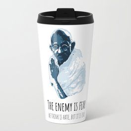 The Enemy is Fear Travel Mug