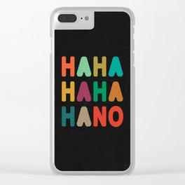 Hahahahaha no Clear iPhone Case
