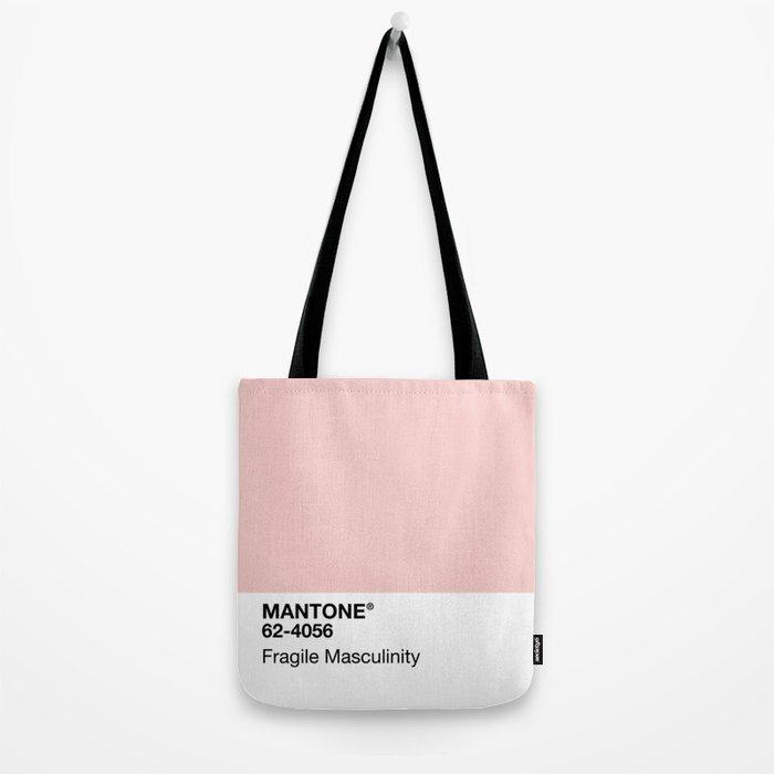 MANTONE® Fragile Masculinity Tote Bag