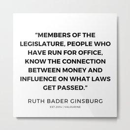 19     191115   Ruth Bader Ginsburg Quotes Metal Print