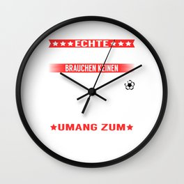 "A Great Handball Tee For Players Saying ""Echte Helden Brauchen Keinen Umang Zum Fliegen"" T-shirt Wall Clock"