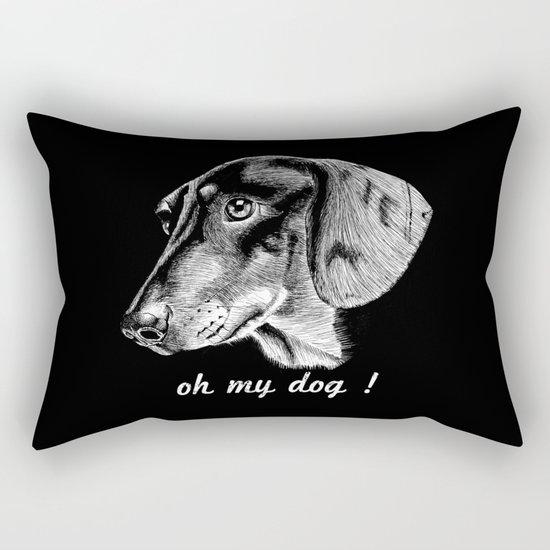 oh my dog ! Rectangular Pillow