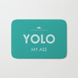 YOLO MY ASS Bath Mat