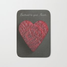 Beetroot to your Heart. Bath Mat