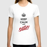 better call saul T-shirts featuring Keep Calm and Call Saul | Better Call Saul | Breaking Bad | Saul Goodman by Tom Storrer