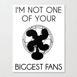 Biggest Fan -- Black On White Canvas Print
