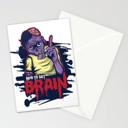 A Unique Detailed Zombie Tee For Yourself? Here's An Awesome T-shirt Saying How To Get Brain? Design Stationery Cards