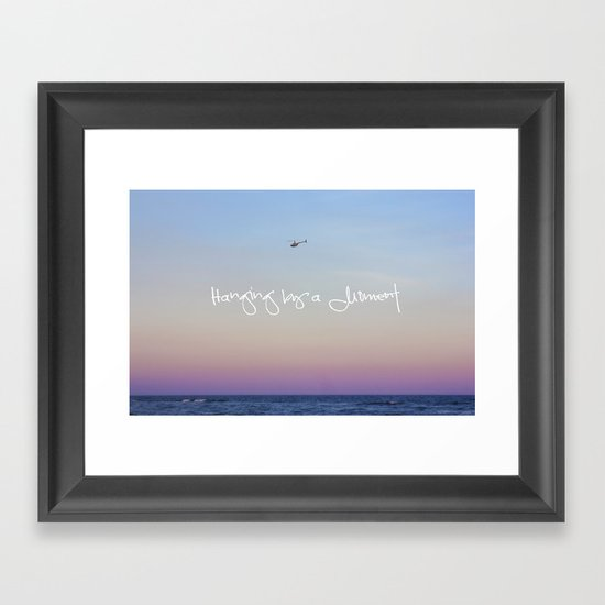 Hanging by a Moment Framed Art Print