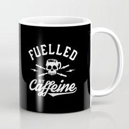 Fuelled By Caffeine Coffee Mug