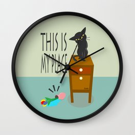 This is my place Wall Clock