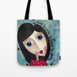 Coco's Closet- Be Kind. Be Brave. Be Honest. Be Daring Tote Bag