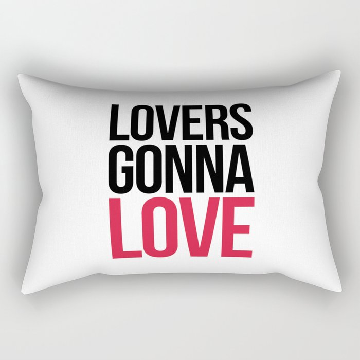 Lovers Gonna Love Funny Quote Rectangular Pillow