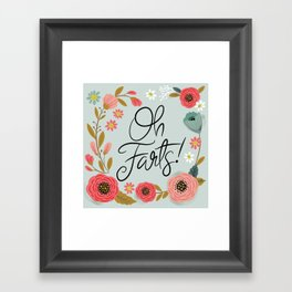 Pretty (not so) Sweary: Oh Farts Framed Art Print