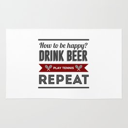 Be Happy Drink Beer Play Tennis Design Rug