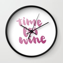 Time for Red Wine  Wall Clock