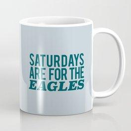 Saturdays are for the Eagles Coffee Mug