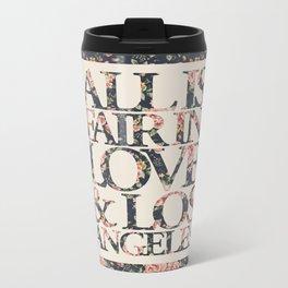 ALL IS FAIR Metal Travel Mug