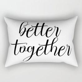 Better Together, Digital Print, Inspirational Quote Rectangular Pillow