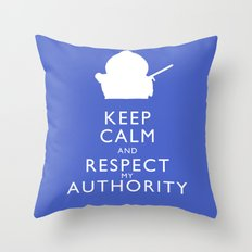 Keep Calm and Respect My Authority Throw Pillow