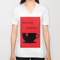 mad V-neck T-shirts featuring Mad by Crystal Granlund