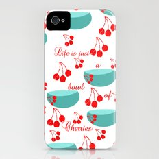 Life is just a bowl of cherries Slim Case iPhone (4, 4s)