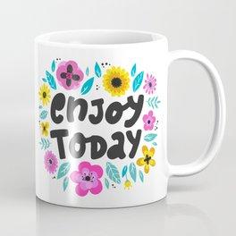Enjoy Today - hand drawn quotes illustration. Funny humor. Life sayings. Coffee Mug