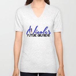 NICOLE's Future Girlfriend Unisex V-Neck