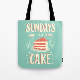 Sundays Are For Cake Tote Bag