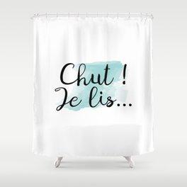 Chut ! Je lis... Shower Curtain