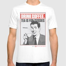 Drink Coffee Not Tea. White MEDIUM Mens Fitted Tee