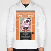 health Hoodies featuring Junxploitation Poster (Health Spa) by Hobo&Arrow
