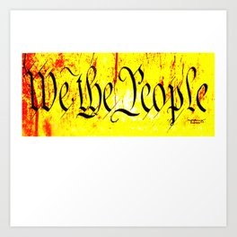 We The People jGibney The MUSEUM Society6 Gifts Art Print