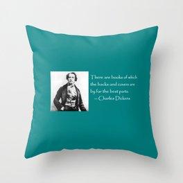 Charles Dickens literary quote / coffee mug Throw Pillow