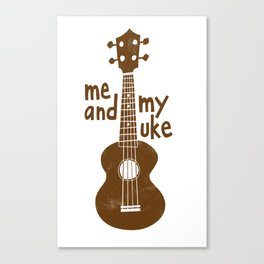 Me And My Uke - Chocolate Canvas Print