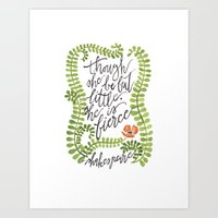 though she be but little Art Prints featuring Though She Be But Little... by Chelsea Ward // @sketchynotions
