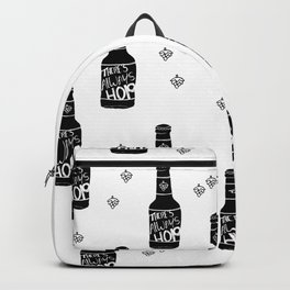 There's always hope beer bottle hop love monochrome Backpack