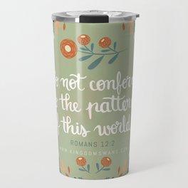 Romans 12:2 Do Not Conform Travel Mug