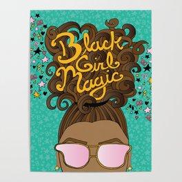 Black Girl Magic Teal Poster