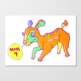 Mom? Canvas Print