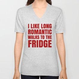 I LIKE LONG ROMANTIC WALKS TO THE FRIDGE (Red) Unisex V-Neck