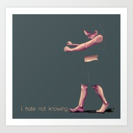 not knowing Art Print
