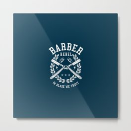 Barber Rebel, barber shop Metal Print