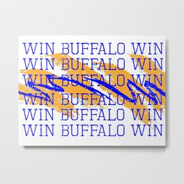 WIN BFLO HOCKEY Metal Print