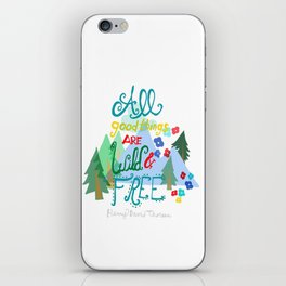 All Good Things are Wild & Free iPhone Skin