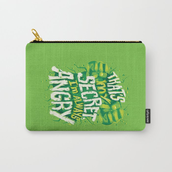I'm always angry Carry-All Pouch