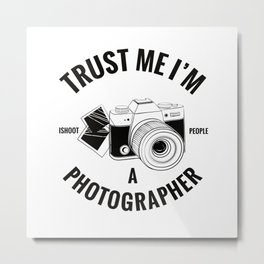 Photographer Gift Metal Print
