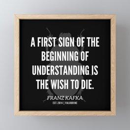8  |  Franz Kafka Quotes | 190517 Framed Mini Art Print