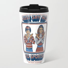 SAY NO TO SPORTS Travel Mug